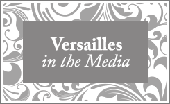 Versailles in the Media