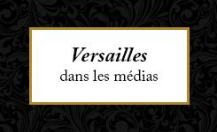 Versailles dans les médias